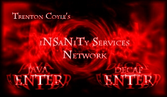 Welcome to iNSaNiTy Services Network